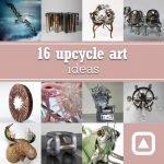 16 upcycle art ideas – upcycleDZINE